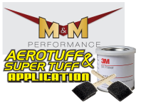 M&M PERFORMANCE AEROTUFF APPLICATION